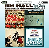 3 Classic Albums Plus - Jim Hall Jazz Guitar / Good Friday by Jim Hall (2011-08-02)