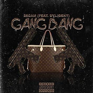 Gang Bang (feat. Dyligent)