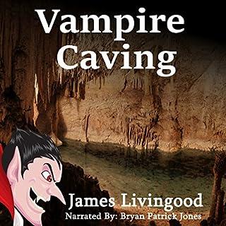 Vampire Caving audiobook cover art