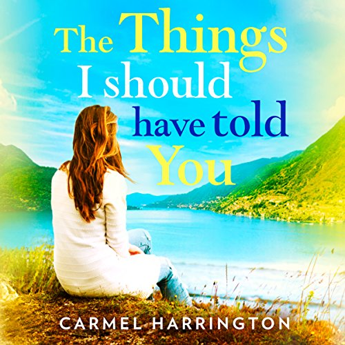 The Things I Should Have Told You audiobook cover art