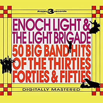 50 Big Band Hits of the Thirties, Forties & Fifties