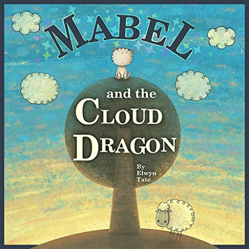 Mabel and the Cloud Dragon (English Edition)