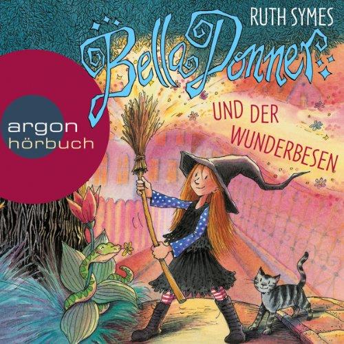 Bella Donner und der Wunderbesen audiobook cover art