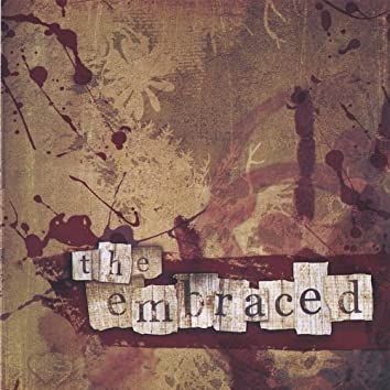 The Embraced