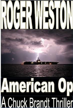 American Op: A Chuck Brandt Thriller (The Brandt Series Book Book 5)
