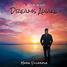 A Man Who Dreams Awake