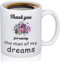 Mother In Law Gift Mothers Coffee Mug Wedding Gift Mother of the Groom/Bride Mug Thank You For Raising The Man Of My Dreams/I'll Take Care Of Her Always Tea Cup (12oz-Thank you for raising the man)