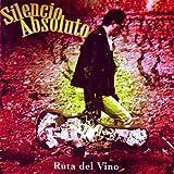 Ruta Del Vino [Explicit]