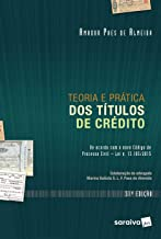 Teoria e prática dos títulos de crédito