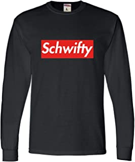 Adult Schwifty Long Sleeve T-Shirt