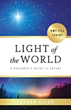Light of the World Leader Guide: A Beginner's Guide to Advent
