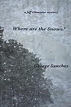 Where Are the Snows?