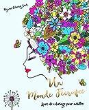 Livre de coloriage pour adultes: un monde féerique