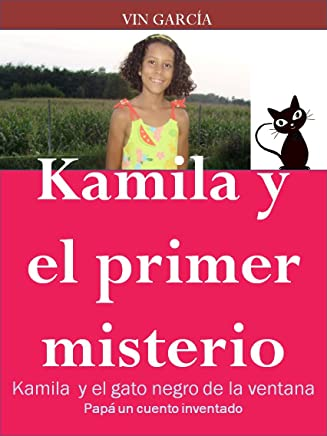 Kamila y el primer misterio: El gato negro de la ventana (Papá un cuento