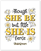 Though She Be But Little She Is Fierce Wall Art Prints - Unframed 8x10 in - Inspirational Quote by William Shakespeare - G...