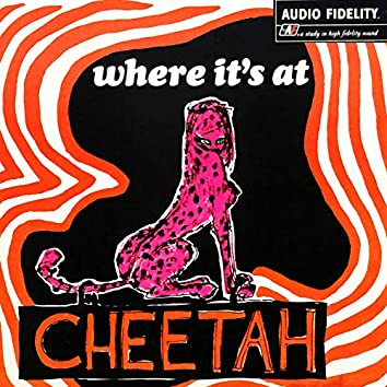 Where It's At - Cheetah