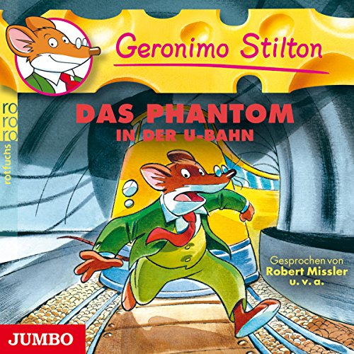 Das Phantom in der U-Bahn (Geronimo Stilton 4) Titelbild