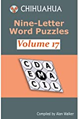 Chihuahua Nine-Letter Word Puzzles Volume 17 Paperback