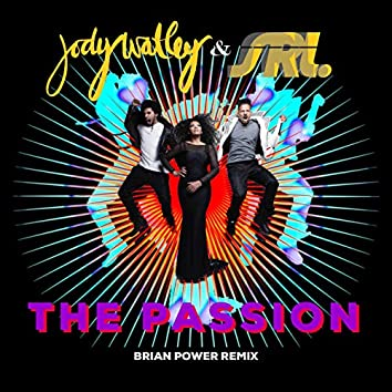 The Passion - Brian Power Remix