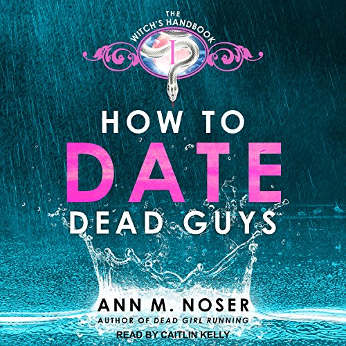 How to Date Dead Guys audiobook cover art