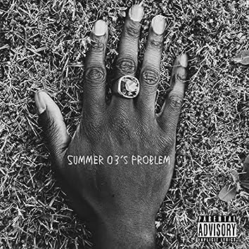 Summer 03's Problem