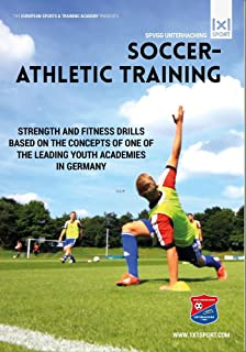 Soccer Athletic Training - Strength and Fitness Drills for Soccer Players
