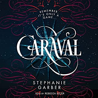 Caraval                   By:                                                                                                                                 Stephanie Garber                               Narrated by:                                                                                                                                 Rebecca Soler                      Length: 10 hrs and 36 mins     2,236 ratings     Overall 4.2