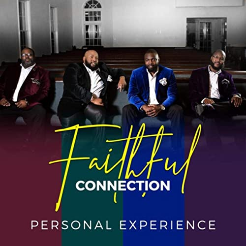 Faithful Connection - Personal Experience 2019