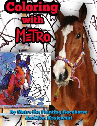 Coloring with Metro: 30 Adult Coloring Pages Designed by a Painting Horse