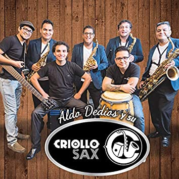 Y Su Criollo Sax