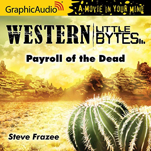 Couverture de Payroll of the Dead [Dramatized Adaptation]