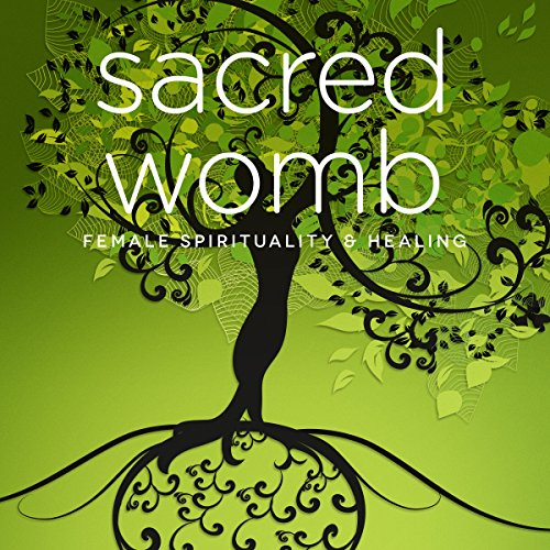 Sacred Womb     Goddess Teachings & Meditations for Healing, Confidence, Stress & Spirituality              By:                                                                                                                                 Miranda Gray,                                                                                        Samantha Redgrave,                                                                                        Nicola Haslett                               Narrated by:                                                                                                                                 Miranda Gray,                                                                                        Samantha Redgrave,                                                                                        Nicola Haslett                      Length: 1 hr and 7 mins     1 rating     Overall 5.0