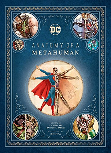 DC Comics: Anatomy of a Metahuman [Lingua inglese]