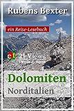 Dolomiten (Norditalien): 21 Views | Ein Reise-Lesebuch (21 Views | Photo E-Book 3) (German Edition)