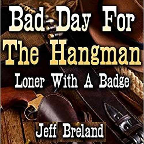 Bad Day for the Hangman cover art