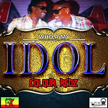 Who A My Idol
