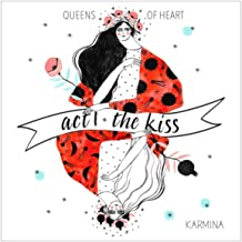 the kiss karmina mp3