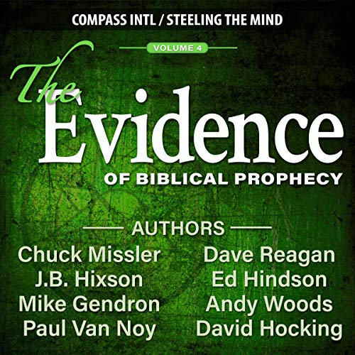 The Evidence of Biblical Prophecy Vol. 4 audiobook cover art
