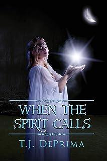 When the Spirit Calls (When the Spirit...)