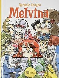 Melvina par Rachele Aragno