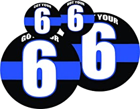 GOT YOUR 6 Thin Blue Line Round Full Color Printed Sticker (4 PACK) - Police - size: 2-2