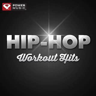 Hip-Hop Workout Hits (60 Min Non-Stop Workout Mix (128 BPM) )