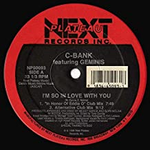 C-Bank - I'm So In Love With You - Next Plateau Records Inc. - NP 50093