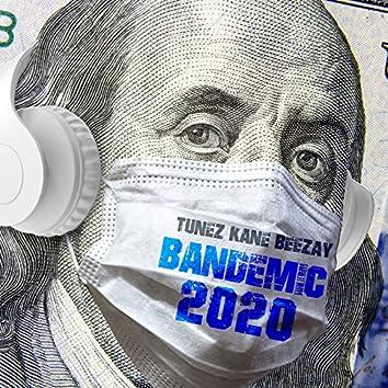 Bandemic 2020