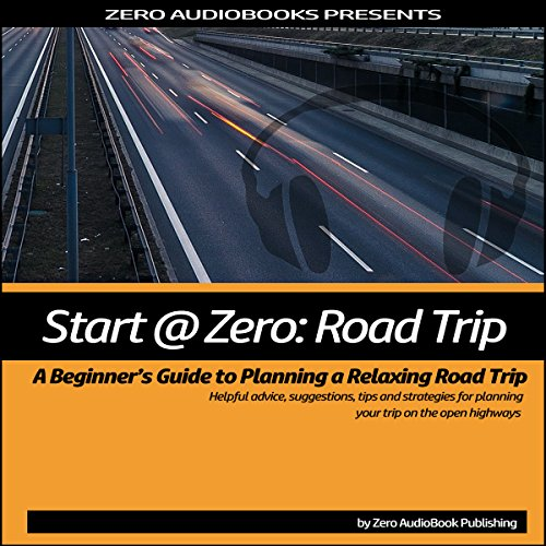 Start at Zero: Road Trip audiobook cover art