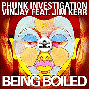 Being Boiled (feat. Jim Kerr)