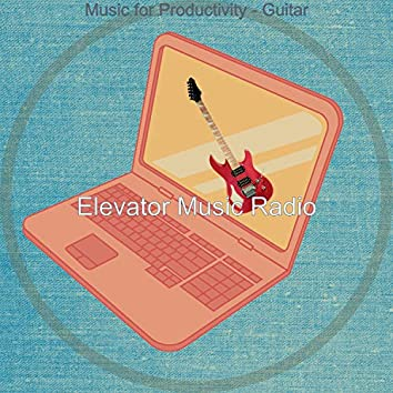 Music for Productivity - Guitar