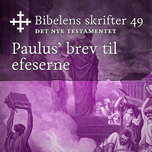 Paulus' brev til efeserne (Bibel2011 - Bibelens skrifter 49 - Det Nye Testamentet) cover art