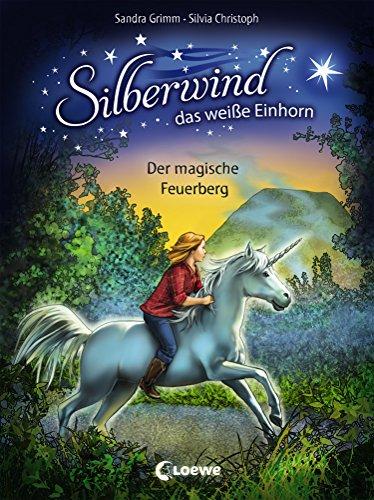 Silberwind, das weiße Einhorn 2 - Der magische Feuerberg