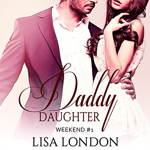 Daddy Daughter Weekend #1 audiobook cover art